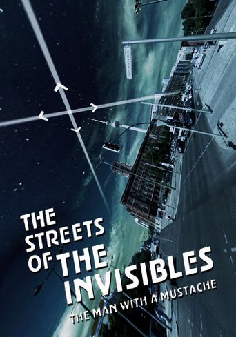 The Streets of the Invisibles Poster