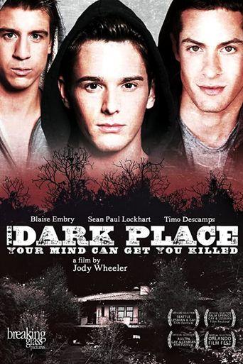 Watch The Dark Place