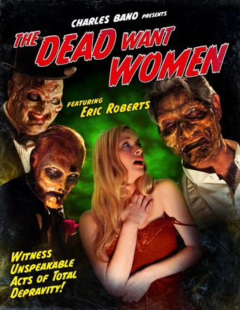 Watch The Dead Want Women