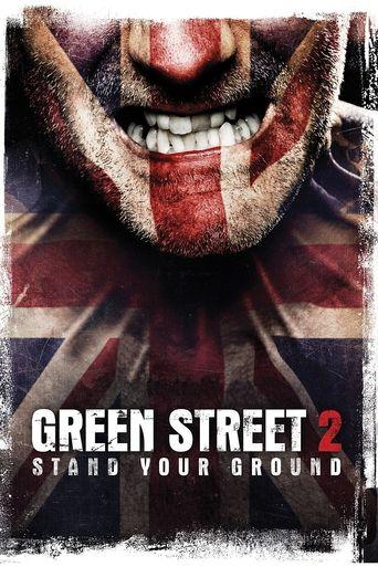 Green Street Hooligans 2 Poster