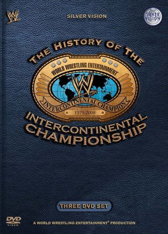 WWE: History of the Intercontinental Championship Poster
