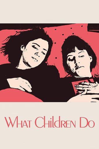 What Children Do Poster