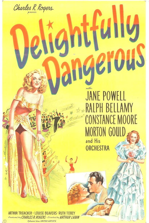 Delightfully Dangerous Poster