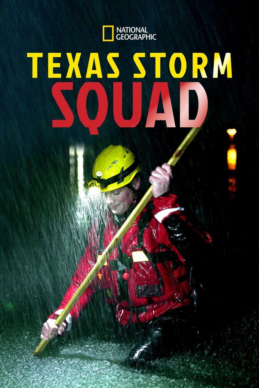Texas Storm Squad Poster