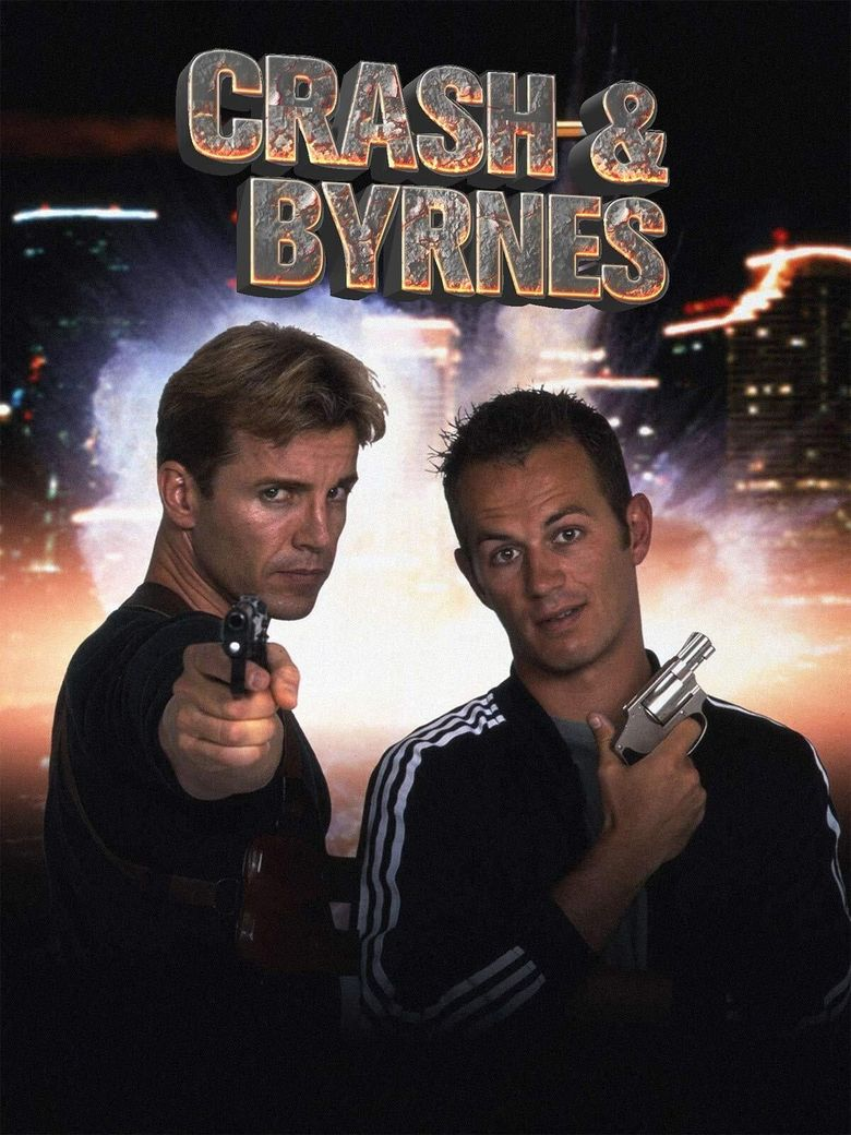 Crash and Byrnes Poster
