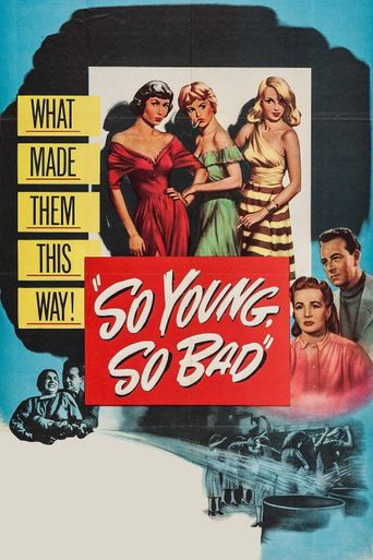 So Young, So Bad Poster