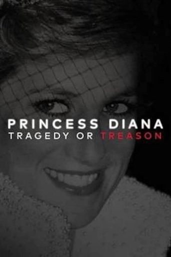 Princess Diana: Tragedy or Treason? Poster