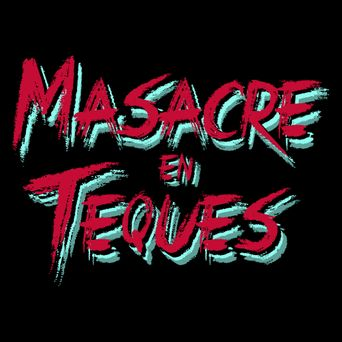 The Teques Chainsaw Massacre Poster