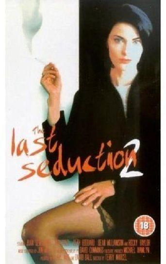 The Last Seduction II Poster