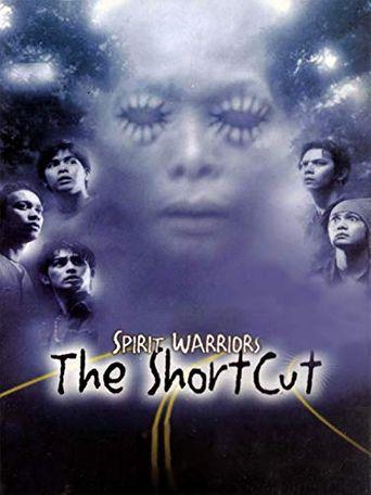 Spirit Warriors: The Shortcut Poster