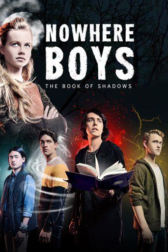 Nowhere Boys: The Book of Shadows Poster