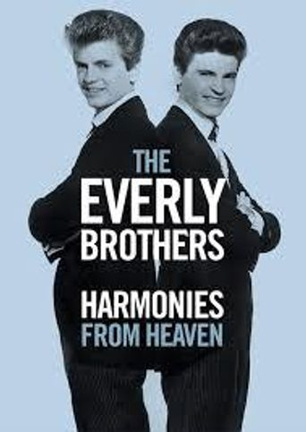 The Everly Brothers: Harmonies From Heaven Poster