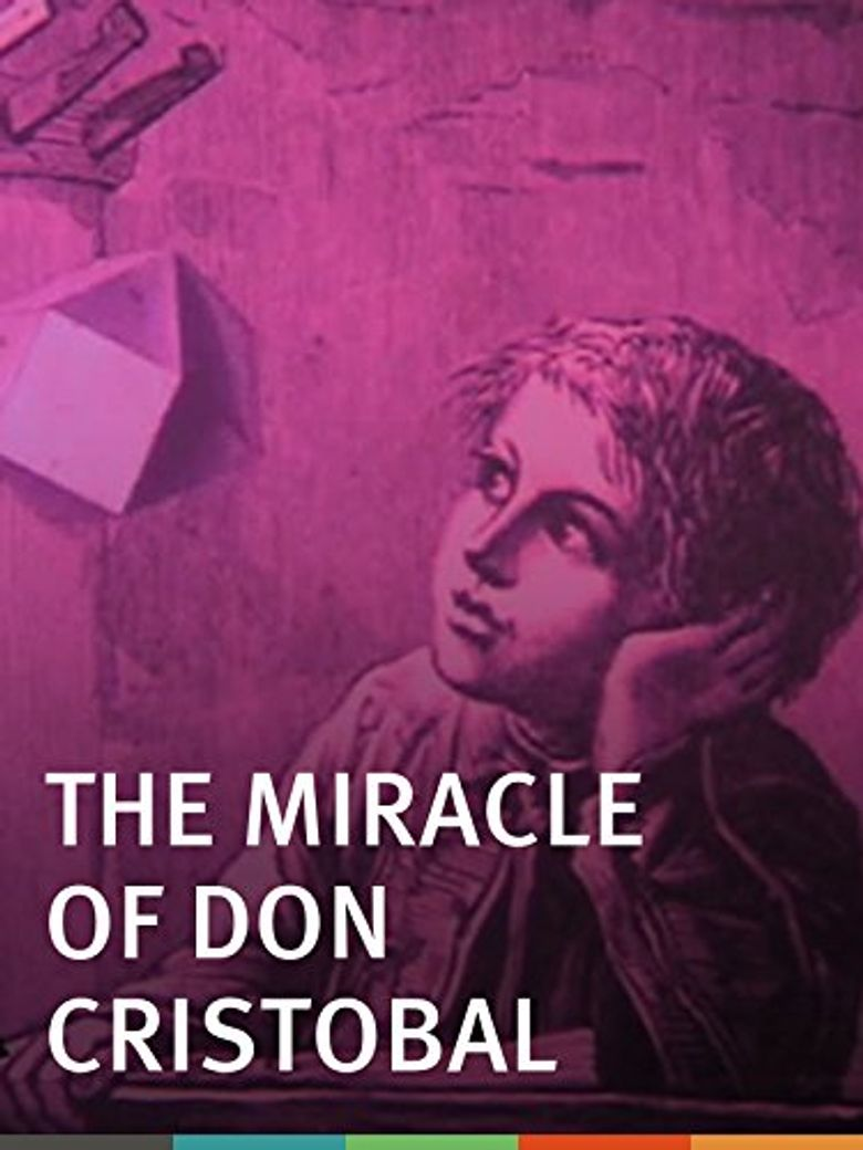 The Miracle of Don Cristobal Poster