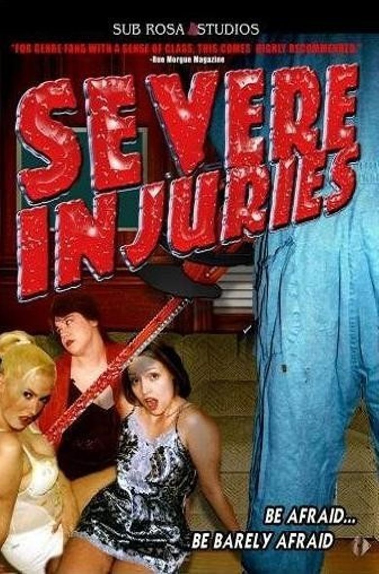Severe Injuries Poster
