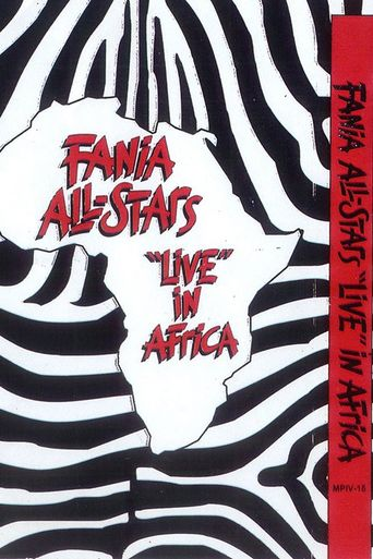 Fania All Stars: Live In Africa 1974 Poster