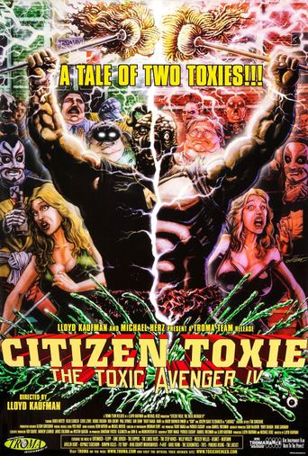 Citizen Toxie: The Toxic Avenger IV Poster