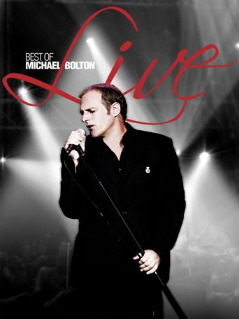 Michael Bolton: Best of Michael Bolton Live Poster