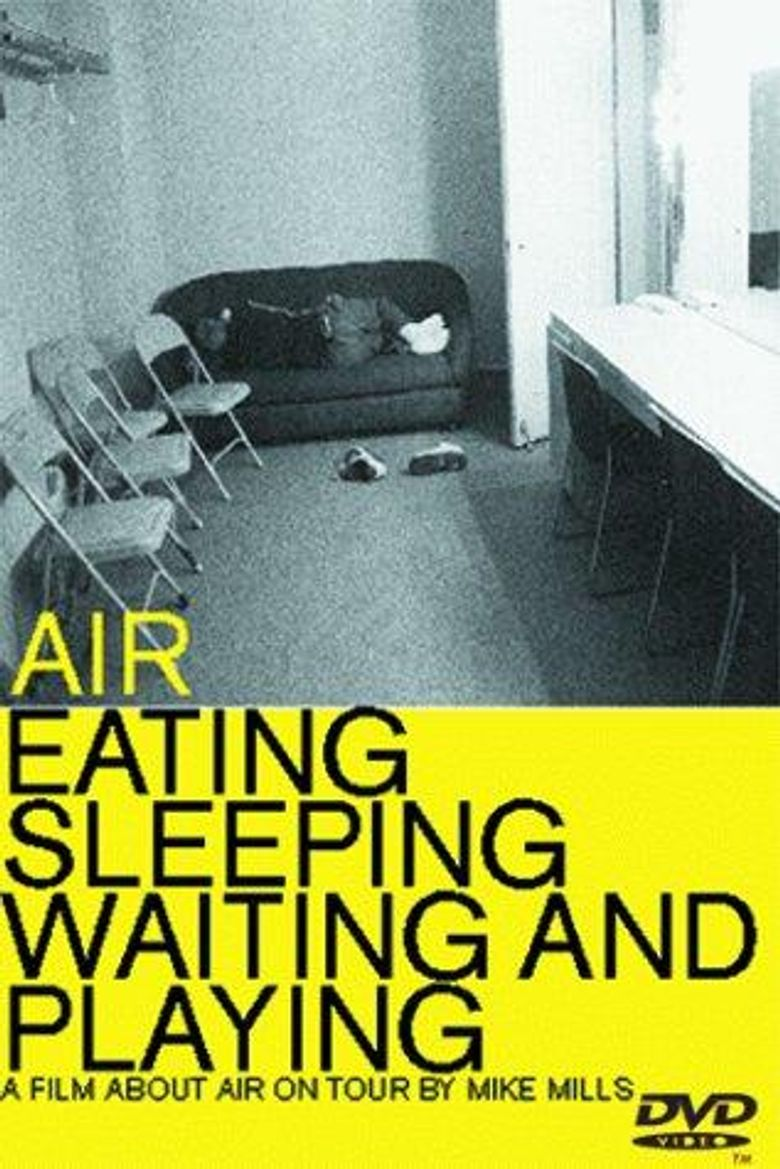 Air: Eating, Sleeping, Waiting and Playing Poster