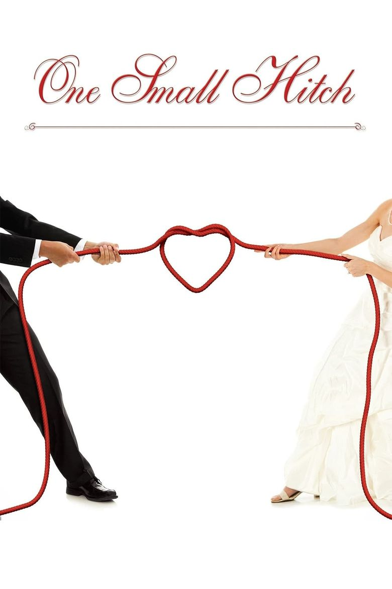 Watch One Small Hitch