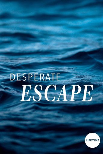 Desperate Escape Poster