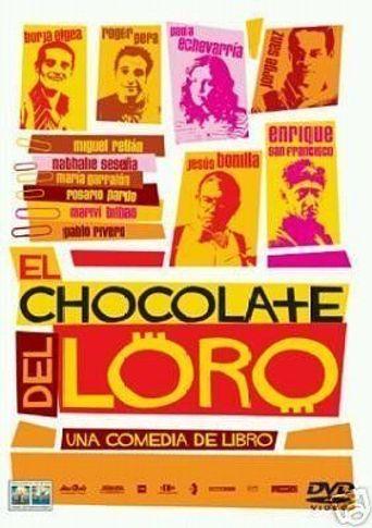 El chocolate del loro Poster