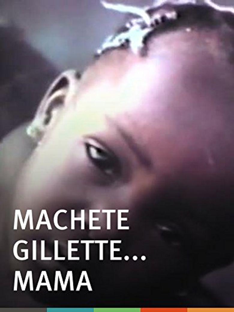 Machete Gillette... Mama Poster
