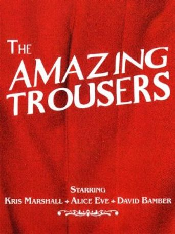The Amazing Trousers Poster
