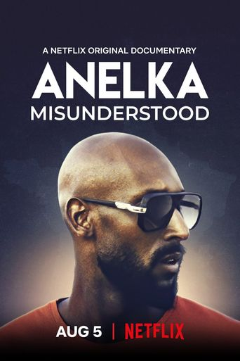 Anelka: Misunderstood Poster