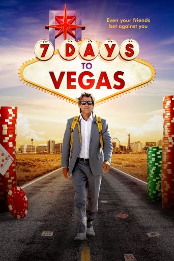 7 Days to Vegas Poster