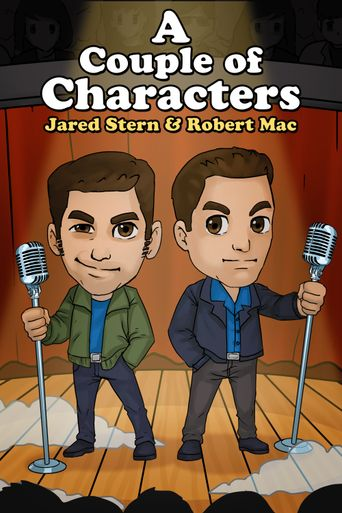 Jared and Robert: A Couple of Characters Poster
