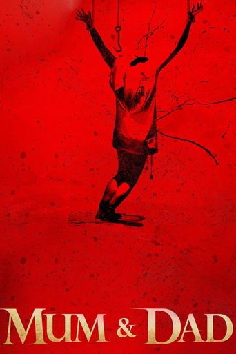 Watch Mum & Dad