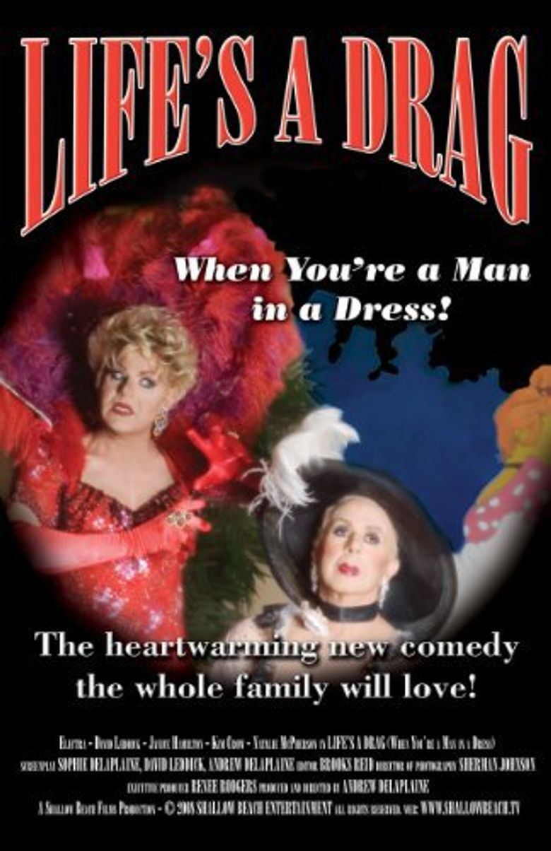 Life's a Drag (When You're a Man in a Dress) Poster