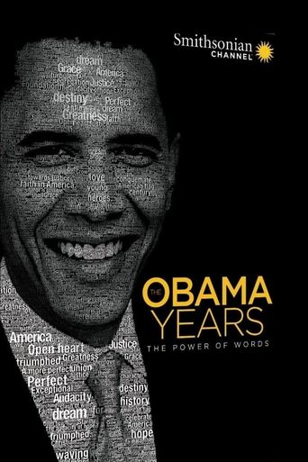 The Obama Years: The Power of Words Poster