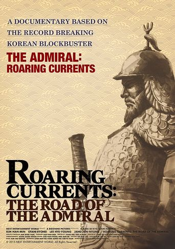 Roaring Currents: The Road of the Admiral Poster