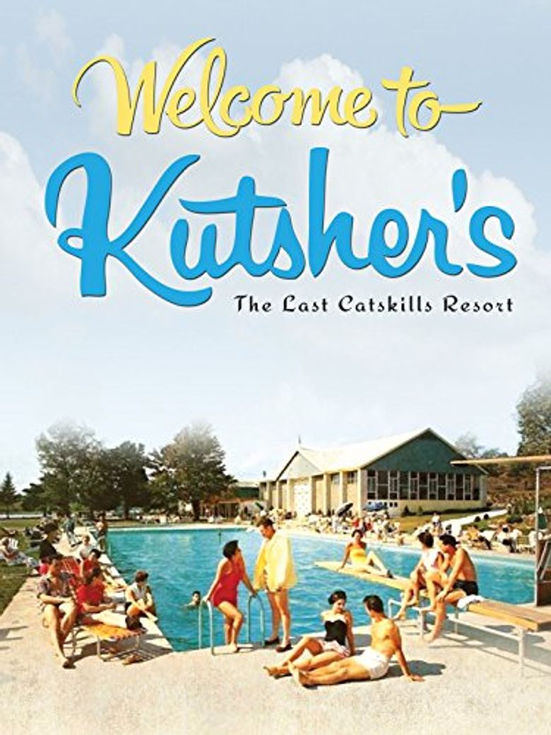 Welcome to Kutsher's: The Last Catskills Resort Poster