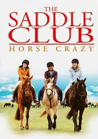 The Saddle Club: Horse Crazy Poster