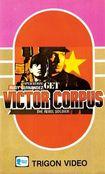 Operation; Get Victor Corpuz, the Rebel Soldier Poster