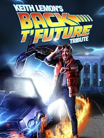 Keith Lemon's Back t'Future Tribute Poster