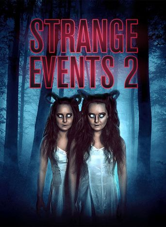 Strange Events 2 Poster