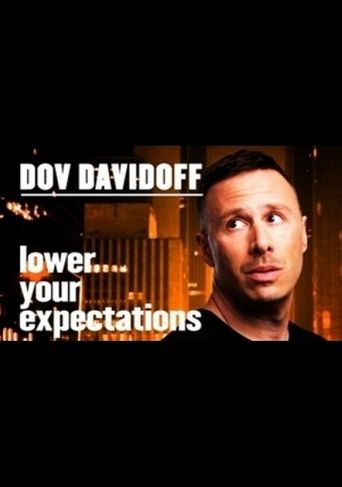 Dov Davidoff: Lower Your Expectations Poster