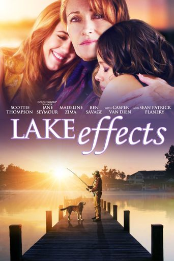 Watch Lake Effects