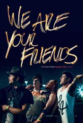 Watch We Are Your Friends