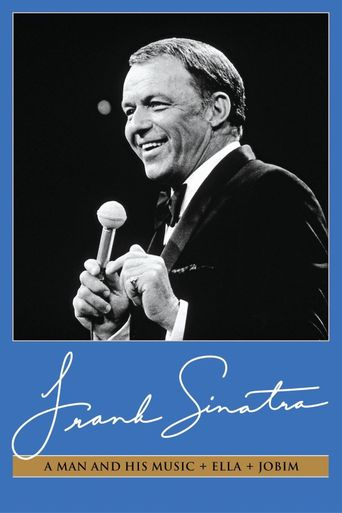 Frank Sinatra: A Man and His Music + Ella + Jobim Poster