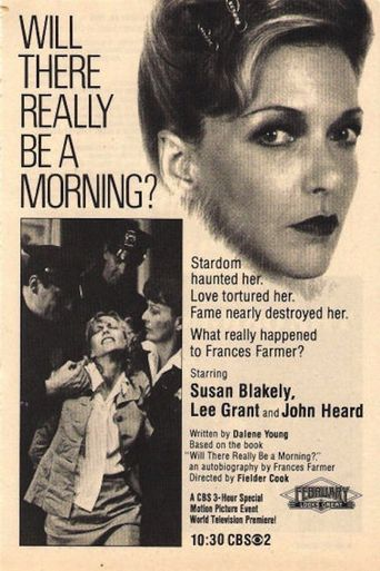 Will There Really Be a Morning? Poster