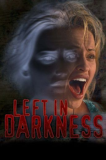 Left In Darkness Poster