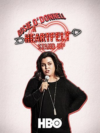 Rosie O'Donnell: A Heartfelt Stand Up Poster