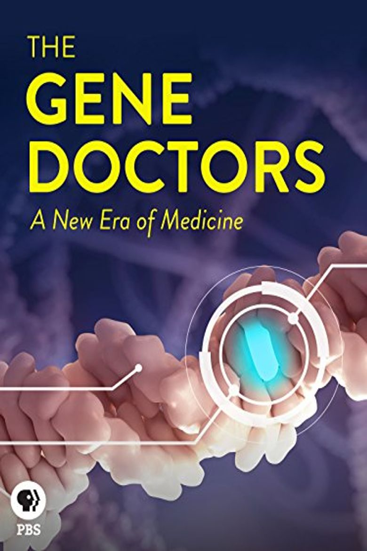 The Gene Doctors Poster