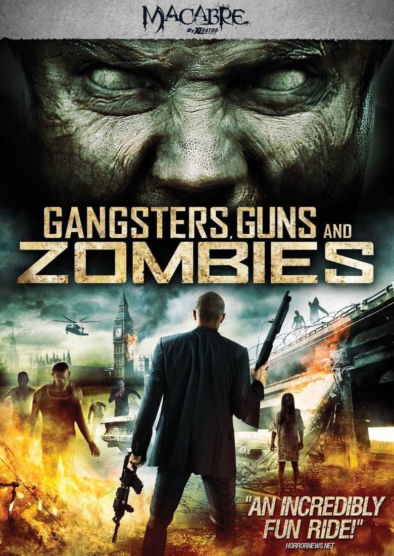 Gangsters, Guns and Zombies Poster