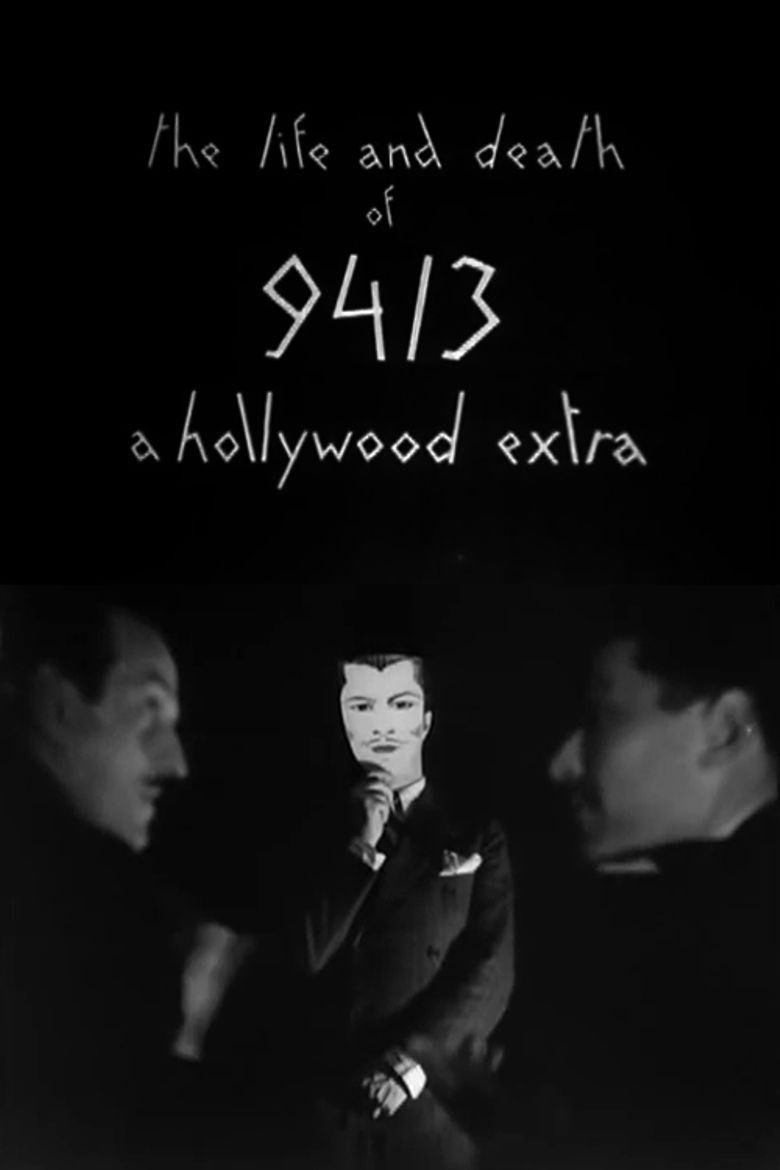 The Life and Death of 9413, a Hollywood Extra Poster