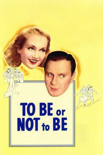 To Be or Not to Be Poster